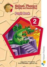 NEW Nelson Phonics Spelling And Handwriting Pupil Book Red 2... BOOK (Pamphlet)