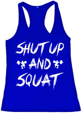 SHUT UP and SQUAT - women's workout tank top t-shirt - gym fitness crossfit lift