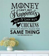 Money Cant Buy Happiness But Chickens Vinyl Decal Wall Decor Sticker Words Quote