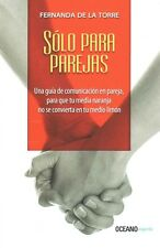 NEW Solo Para Parejas by Fernanda De La Torre Paperback Book (Spanish) Free Ship