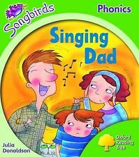 NEW -  SINGING DAD  (SONGBIRDS Phonics) LEVEL 2 (OXFORD READING TREE)  Stage 2