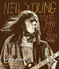 Neil Young 'Long May You Run: The Illustrated History, Updated Edition Durchholz
