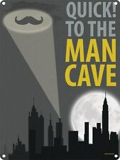 Quick To The Man Cave Tin Sign 30.5x40.7cm