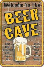 New Welcome To The Beer Cave Metal Tin Sign