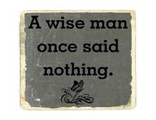 Custom Made T Shirt Wise Man Once Said Nothing Funny Attitude Sarcastic Humor