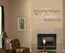 We May Not Have It All Together Family Vinyl Decal Wall Sticker Words Lettering