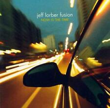 Now Is the Time [Jeff Lorber Fusion] [1 disc] New CD