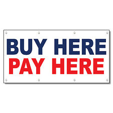Buy Here Pay Here Blue Red 13 Oz Vinyl Banner Sign With Grommets