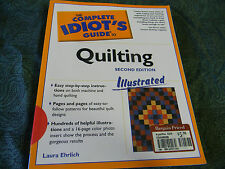 The Complete Idiot's Guide: The Complete Idiot's® Guide to Quilting by Laura...