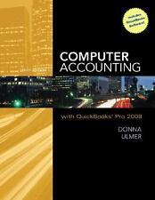 Computer Accounting with QuickBooks Pro 2008 by Donna Ulmer, 10th Edition