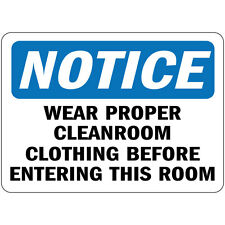 Notice Wear Proper Cleanroom Clothing Before Entering This Room Metal Sign