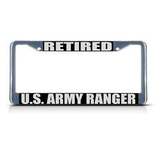 RETIRED U.S. ARMY RANGER ARMY Metal License Plate Frame Tag Border Two Holes