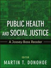 Public Health and Social Justice by Martin Donohoe Paperback Book (English)