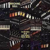 Machine Soul: An Odyssey Into Electronic Dance Music by Various Artists (CD,...