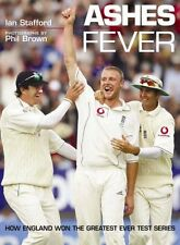 Ashes Fever: How England Won the Greatest Ever Test Series, Philip Brown, Ian St