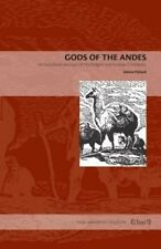 Gods of the Andes: An Early Jesuit Account of Inca Religion and Andean Christian
