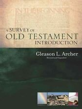 A Survey of Old Testament Introduction by Gleason Leonard Jr. Archer Hardcover B