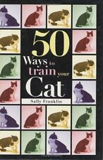 50 Ways to Train Your Cat (Pet Owner's Guide),GOOD Book