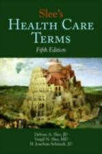 Slee's Health Care Terms by Vergil N. Slee, Debora A. Slee and H. Joachim...