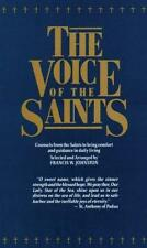 Voice of the Saints: Counsels from the Saints to Bring Comfort and Guidance in D