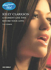 KELLY CLARKSON BEFORE YOUR LOVE/A MOMENT LIKE THIS (DVD Single, 2002)