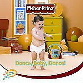 Dance Baby Dance by Fisher-Price (CD, Jan-2002, Fisher-Price)