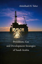 Development Strategies for the Petroleum and Gas Industries in Saudi Arabia, Abd