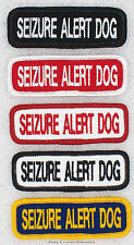 1 SEIZURE ALERT DOG TITLE PATCH service 1x3 Danny & LuAnns Embroidery