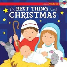 The Best Thing about Christmas Sing-Along Storybook (Hardback or Cased Book)