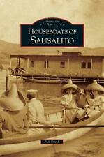 Houseboats of Sausalito by Phil Frank Hardcover Book (English)