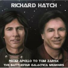 RICHARD HATCH - FROM APOLLO TO TOM ZAREK - THE BATTLESTAR GALACTICA MEMOIRS USED