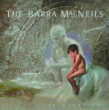 THE BARRA MACNEILS - THE QUESTION NEW CD