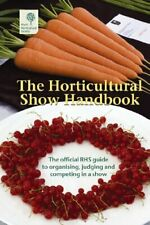 The Horticultural Show Handbook 2008: The O... by Royal Horticultural  Paperback