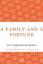 A Family and a Fortune (Bloomsbury Reader) by Compton-Burnett, Ivy 1448204186