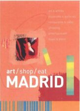 art/shop/eat Madrid by Smyth, Robert 9638672706 The Fast Free Shipping