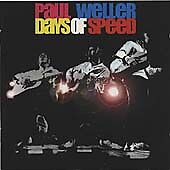 Paul Weller - Days of Speed (Live Recording, 2006)
