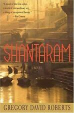 Shantaram: A Novel by Roberts, Gregory David