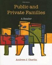 Public and Private Families: A Reader Cherlin,Andrew Paperback