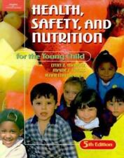 Health, Safety, and Nutrition for the Young Child Marotz, Lynn, Cross, Marie Z.