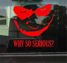 WHY SO SERIOUS? JOKER BATMAN  VINYL DECAL/STICKER
