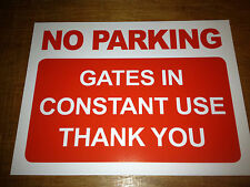 No Parking Gates In Constant Use Sign Rigid Plastic A3 Size (3r1)