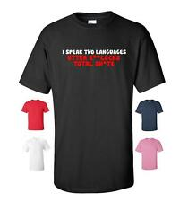 I SPEAK TWO LANGUAGES FUNNY RUDE T-SHIRT MENS WOMENS NEW