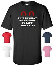THIS IS WHAT AN AWESOME PILOT LOOKS LIKE T-SHIRT MENS WOMENS CHILDRENS SIZES