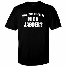 WHO THE Fu*K IS MICK JAGGER T Shirt Worn by Keith Richards Rolling Stones Tour