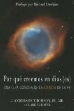NEW Por Que Creemos En Dios(es) by J.anderson Thomson Paperback Book (Spanish) F