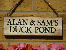PERSONALISED DUCK SIGN GARDEN SIGN DUCK POND SIGN YOUR OWN NAMES OWN WORDING