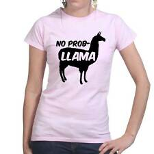 No Problemo Prob llama Funny Slogan Joke Ladies T shirt Top T-shirt