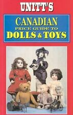 UNITT'S CANADIAN PRICE GUIDE TO DOLLS & TOYS - NEW PAPERBACK BOOK