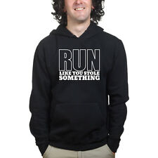 Run Like You Stole Something Funny Running Sports Sweatshirt Hoodie Shirt