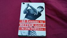 12 Lessons to Better GOlf by Jim Turnesa 1953 Book